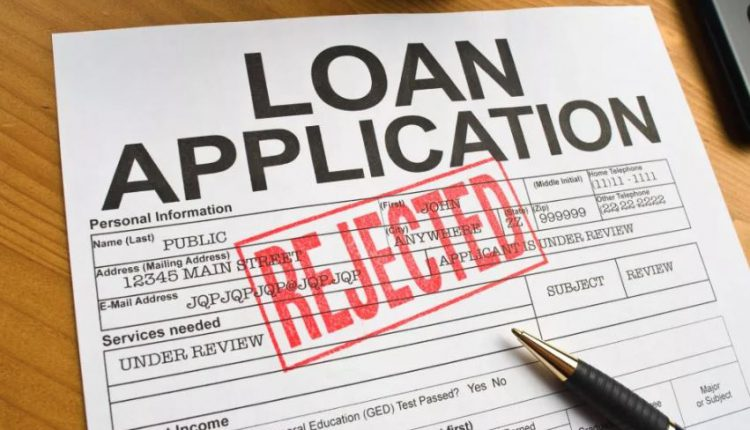 Your Loan Application May Be Rejected Despite Having Good Credit Score. Here Is Why