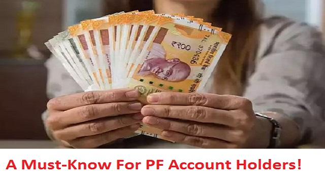 A Must-Know For PF Account Holders!