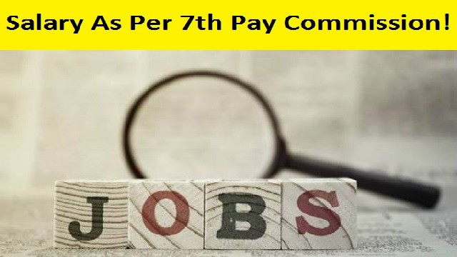 Odisha government jobs as per Salary As Per 7th Pay Commission