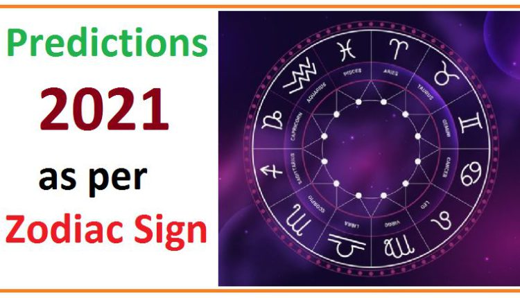 2021 predictions by zodiac sign
