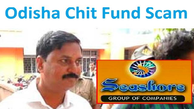 Odisha Chit Fund Scam